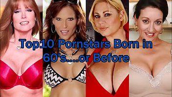 Top10 pornstars born in 60s...or in advance of